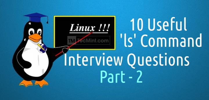 10 Interview Questions on ls Command