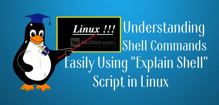 Explain Shell Commands in Linux Shell