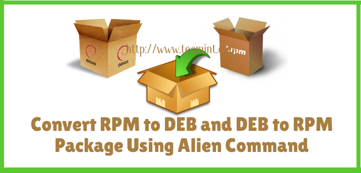 Convert RPM to DEB and DEB to RPM