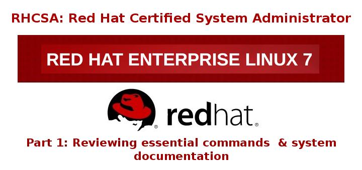 RHCSA: Reviewing Essential Linux Commands – Part 1