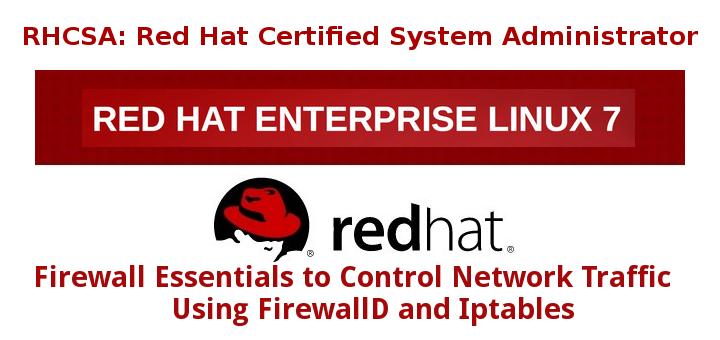 使用 FirewallD 和 Iptables 来控制网络流量