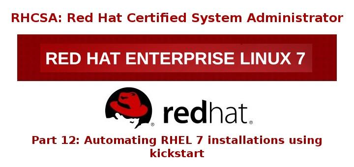 RHEL 7 的自动化 Kickstart 安装