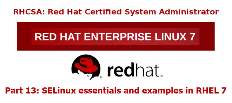 RHCSA 认证:SELinux 精要和控制文件系统的访问