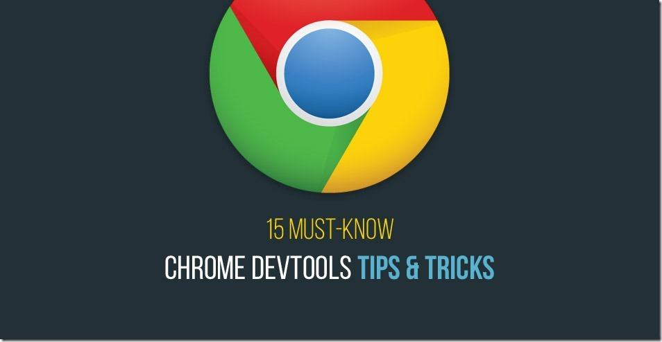 15-chrome-devtools-tips-and-tricks