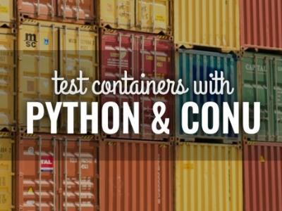 用 Python 和 Conu 测试容器