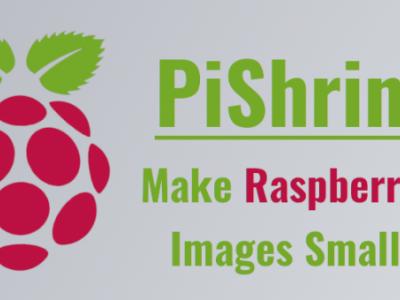 PiShrink:使树莓派镜像更小