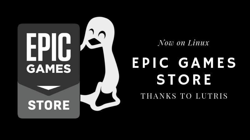 Epic Games Store Lutris Linux