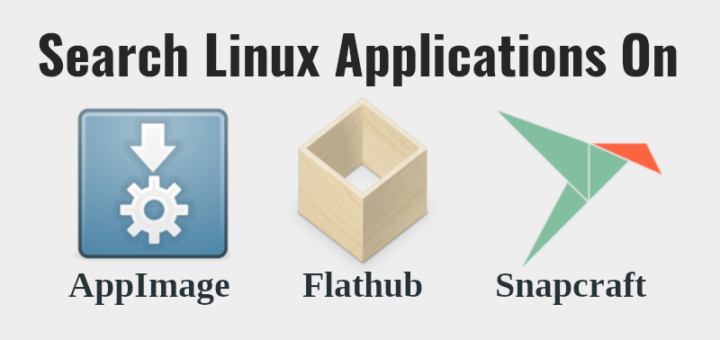 Search Linux Applications On AppImage, Flathub And Snapcraft