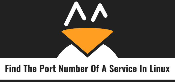 Find The Port Number Of A Service In Linux OS