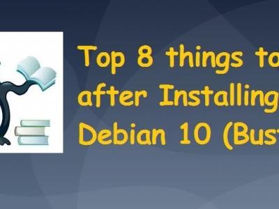 Debian 10(Buster)安装后要做的前 8 件事