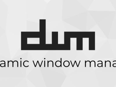 试试动态窗口管理器 dwm 吧