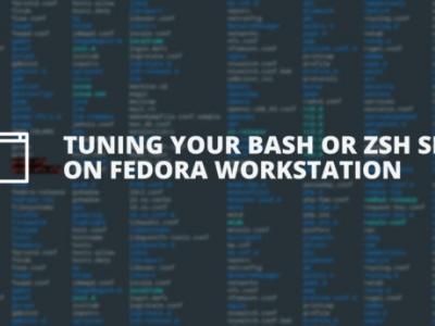 在 Fedora 上优化 bash 或 zsh