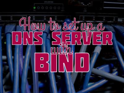 如何使用 bind 设置 DNS 服务器
