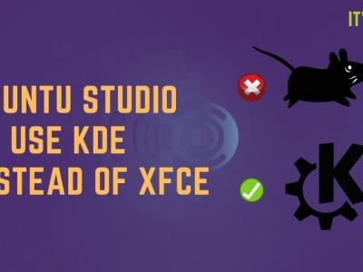 Ubuntu Studio 将用 KDE Plasma 桌面环境替换 Xfce