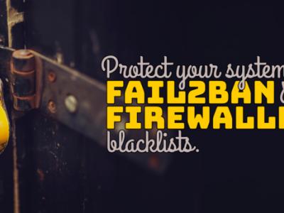 使用 fail2ban 和 FirewallD 黑名单保护你的系统