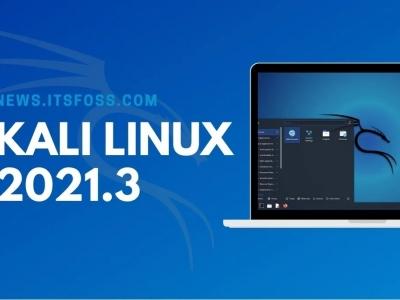 Kali Linux 2021.3 的新改进
